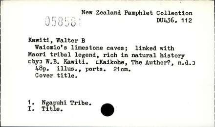 Waiomio's limestone caves : linked with Maori tribal legend