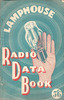 Cover of Lamphouse Radio Data Book (provided by Paul Baker) - This image may be subject to copyright