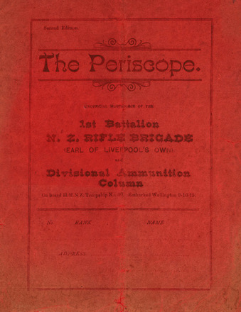 HMNZT 30 - The Periscope : unofficial mouthpiece of the 1st Battalion N.Z. Rifle Brigade (Earl of Liverpool's Own) and Divisional Ammunition Column -- At sea : Officers & men of the Reinforcement : 1915. No Known Copyright Restrictions.