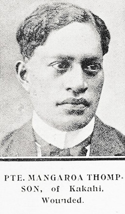 PTE. MANGAROA THOMP SON, of Kakahi, Wounded. Taken from the supplement to the Auckland Weekly News 31 May 1917 p041.Sir George Grey Special Collections, Auckland Libraries, AWNS-19170531-41-18. Image has no known copyright restrictions.