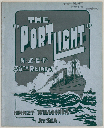 The port light : N.Z.E.F. 36th Reinfs. : H.M.N.Z.T. Willochra, at sea