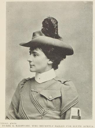 Photo - 23 June 1900 - NURSE E. REDSTONE, WHO RECENTLY SAILED FOR SOUTH AFRICA.  21 Oct 1901 - NURSE NELLIE REDSTONE OF NEW ZEALAND.—One of the six South African nurses who was presented to the King for the war medal.
