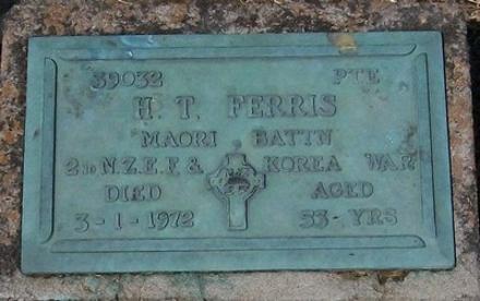 2nd NZEF & Korea War, # 39032 Pte H T FERRIS, Maori Battn, died 3 January 1972 aged 53 years.