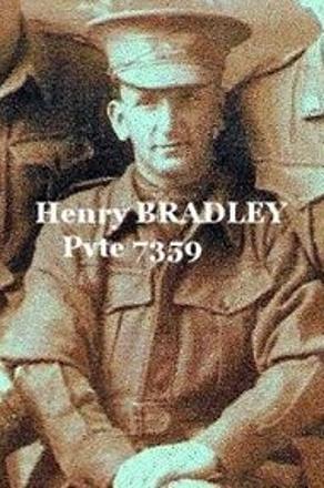 Pvte 7359 WW1, Henry Bradley