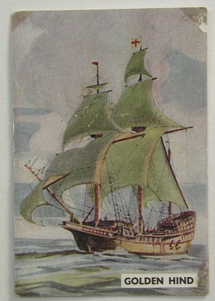 """Golden Hind, 1557, number 1 of set of 25 """"Famous Ships in History"""" Sanitarium Health Cards [1998.29.5.52] front view"""