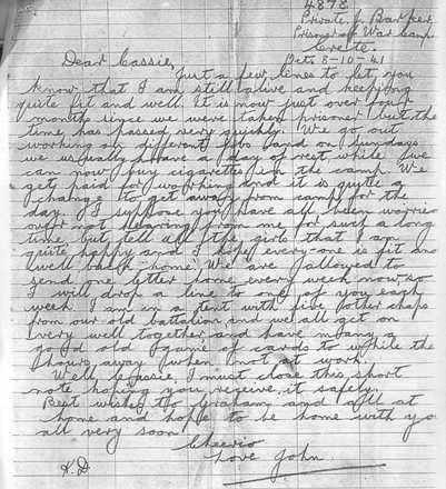"Letter, WW2 from Barker, written from a POW Camp to Cassie 1941: ""4878 / Private J. Barker / Prisoner of War Camp / Oct. 8-10-41. Dear Cassie, Just a few lines to let you know that I am still alive and keeping quite fit and well. It is now just over four months since we were taken prisoner but the time has passed very quickly. We go out working on different jobs and on Sundays we usually have a day of rest, while we can now buy cigarettes in the camp. We get paid for working and it is quite a change to get away from camp for the day. I suppose you have all been worried over not hearing from me for such a long time, but tell all the girls that I am quite happy and I hope every-one is fit and well back ""home"". We are allowed to send one letter home every week now, so I will drop a line to one of you each week. I am in a tent with five other chaps from our old battalion, and we all get on really well together, and have many a good old game of cards to while the hours away when not at work. Well Cassie, I must close this short note hoping you receive it safely. Best Wishes to Graham and all at home and hope to be home with you very soon. Cheerio Love John."" - This image may be subject to copyright"