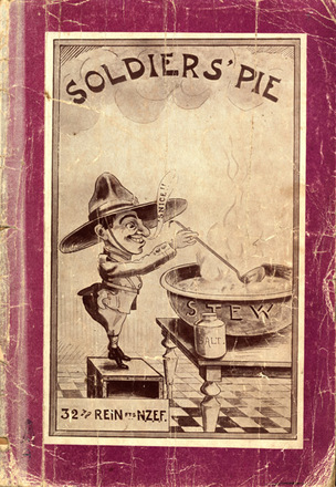 HMNZT 96 - Soldiers' pie : being the unofficial journal of the C,D,E & F Coys. Artillery, Specialists N.Z.E. (Tunnellers) N.Z.M.C. of the 32nd Reinforcements. Hughes, L.M. (Lionel Murray), editor. Morpeth, G.D. (George Douglas), editor. Lovell, W.G. (William George), editor. -- [London] ; Bungay, Suffolk : Printed in Great Britain by R. Clay and sons, Ltd. : [1918] . No Known Copyright Restrictions.