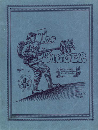 HMNZT 108 - The digger : being the un-official record of the e...-official record of the early days of the 41st Rft. Harding, W.G. (William Guy), artist. -- Capetown : Printed by the Cape Times : [1918]. No Known Copyright Restrictions.