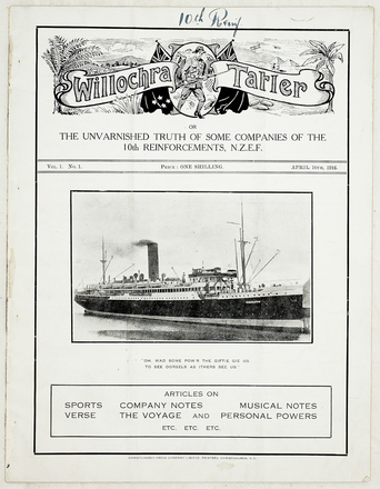 HMNZT 47. The Willochra tatler, or, The unvarished truth of some companies of the 10th Reinforcements, N.Z.E.F. (1916). Christchurch, New Zealand: Christchurch Press Company Limited, printers.