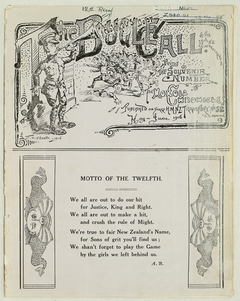 """HMNZT 52.The bugle call of the 12th NZ Reinforcements : being the souvenir number of The Mokoia chronicle.(1916). On board ship: Published on board H.M.N.Z. Transport no. 52 """"S.S. Mokoia""""."""