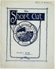 """HMNZT 91. The short cut : being a souvenir of the wanderings of """"A"""" Company, 29th Reinforcements, across the two great oceans : Christmas souvenir. [1917]. London: Printed by St. Clements Press."""