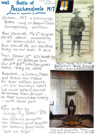 Poem for the Battle of Passchedaele. Written by Wendy Baker in honour of her great-uncle, Private William Torode Baker 44692, who was killed in action at Passchendaele 4 October 1917. Image kindly provided by Wendy Baker (July 2017). Image may be subject to copyright restrictions.