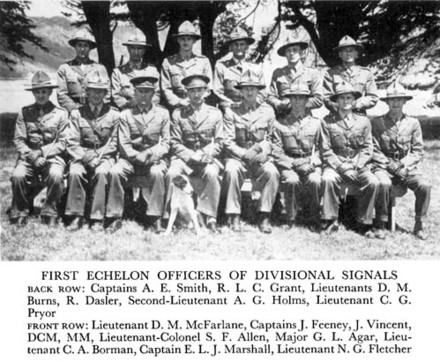 Photograph of First Echelon, Divisional Signals. Back row: Captains A. E. Smith, R. L. C. Grant, Lieutenants D. M. Burns, R. Dasler, Second-Lieutenant A. G. Holms, Lieutenant C. G. Pryor. Front row: Lieutenant D. M. McFarlane, Captains J. Feeney, J. Vincent, DCM, MM, Lieutenant-Colonel S. F. Allen, Major G. L. Agar, Lieutenant C. A. Borman, Captain E. L. J. Marshall, Lieutenant N. G. Fletcher. Image kindly provided by New Zealand Electronic Text Collection, from Divisional Signals, The Official History of New Zealand in the Second World War 1939–1945. Image may be subject to copyright restrictions.